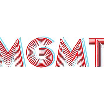 MGMT by asnowlook