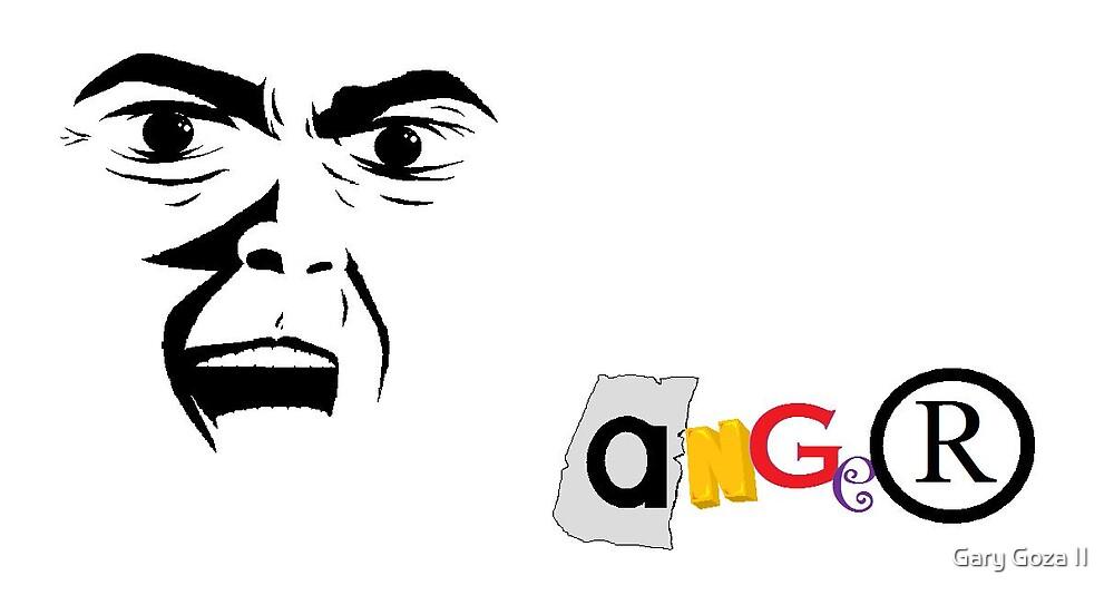 aNGeR by Gary Goza II
