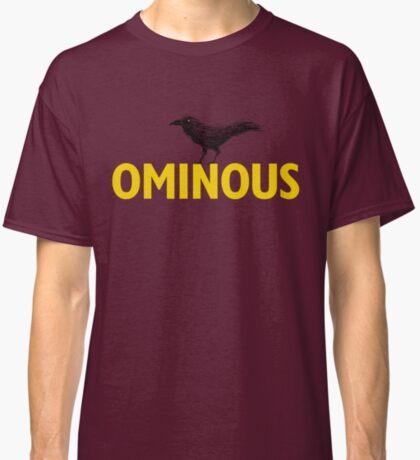 Ominous Crow Classic T-Shirt