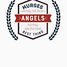 Nurses May Not Be Angels by Laughingbellies