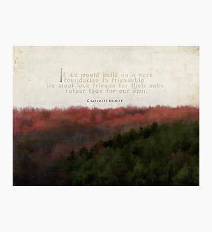 foundation in friendship-inspirational Photographic Print
