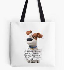 The secret life of pets Max Tote Bag