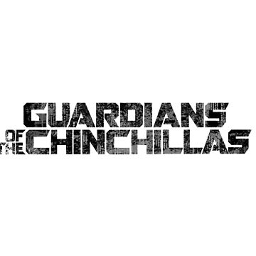 Guardians of the Chinchillas - Black by McBethAllen