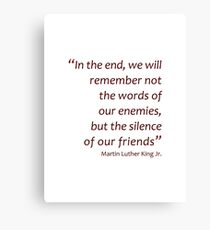 In the end we will remember... (Amazing Sayings) Canvas Print