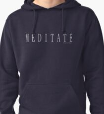 Meditate T Shirt, White Design 2 Pullover Hoodie