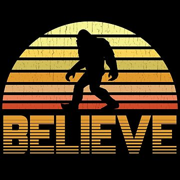 Bigfoot Design - Believe by kudostees