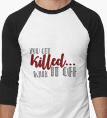 walk it off Men's Baseball ¾ T-Shirt