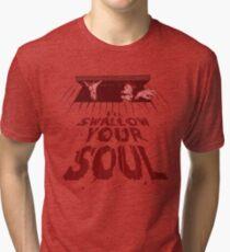 Swallow Your Soul Tri-blend T-Shirt