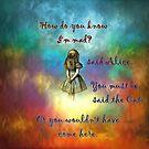 «Wonderland Time - Alice In Wonderland Quote» de maryedenoa