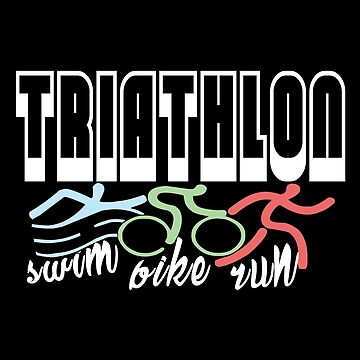Swim, Bike, Run - Triathlon by SmartStyle