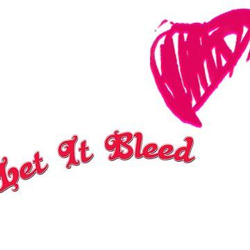 Let It Bleed by K1mura