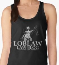 Bob Loblaw Law Blog Women's Tank Top