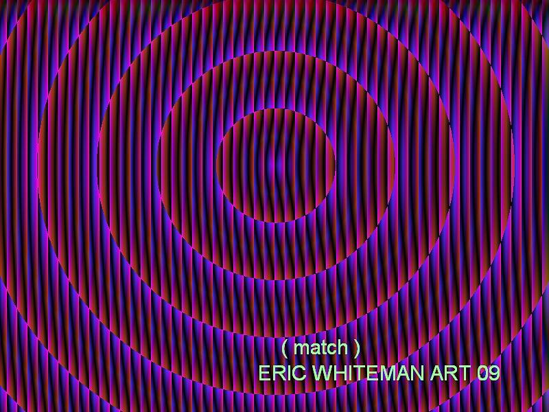 ( MATCH ) ERIC WHITEMAN  by ericwhiteman