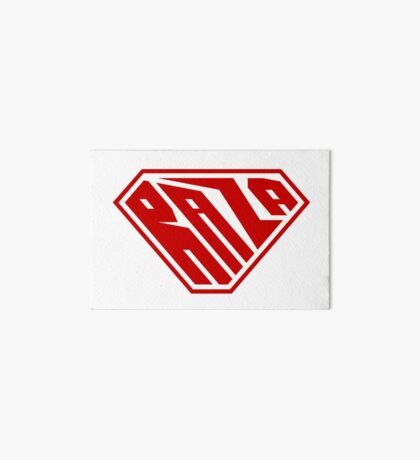 Raza SuperEmpowered (Red) Art Board Print