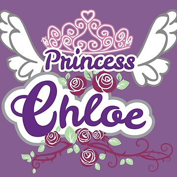 Personalized Princess Names - Chloe Custom Name Gift by heavyhebi