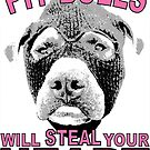 PIT BULLS WILL STEAL YOUR HEART PINK by urbansuburban