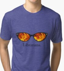 Librarians Tri-blend T-Shirt