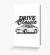 Calibra & quot; Drive the Classic & quot; Greeting Card