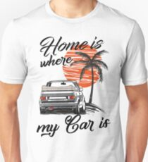 "Golf1 MK1 Convertible ""home is where my car is & quot; Unisex T-Shirt"