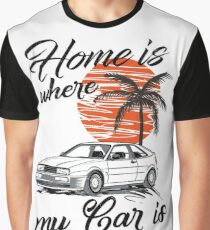 VW Corrado & quot; Home is where my car is & quot; Graphic T-Shirt