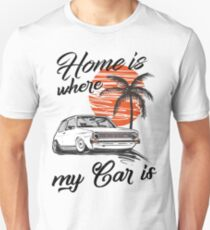 Golf 1 MK1 & quot; home is where my car is & quot; Unisex T-Shirt