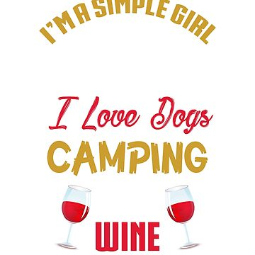 Camping Tee For Wine And Dog Lover. Gift For Daughter. by LovelyTshirt