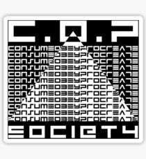 COP Society - Consume, Obey Procreate - They Live Sticker