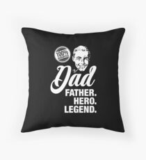 Father's day: Dad, father, legend, hero Throw Pillow