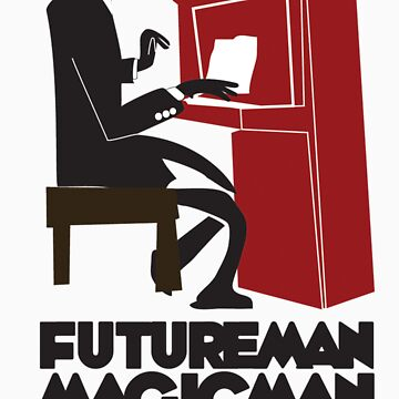 FutureManMagicMan by FutureMan