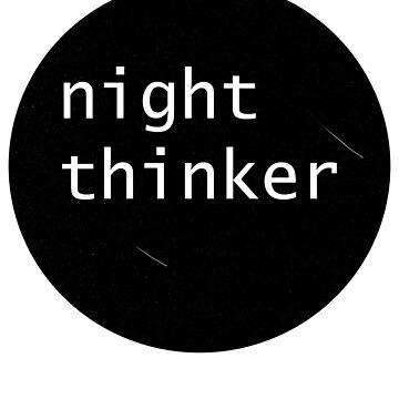 night thinker shirt by ijakoi