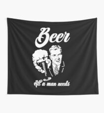 Beer - All a man needs Wall Tapestry