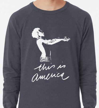 This Is America Lightweight Sweatshirt