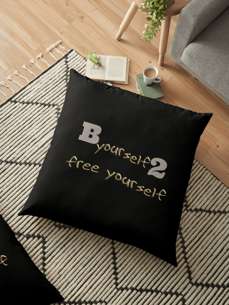 Be yourself to free yourself floor pillows by moths minor redbubble be yourself to free yourself by moths minor solutioingenieria Gallery