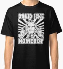 David Icke is my Homeboy Classic T-Shirt