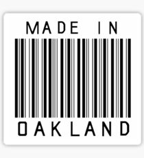 Made in Oakland Sticker