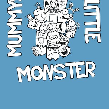 Mummys Little Monster by perrymsb