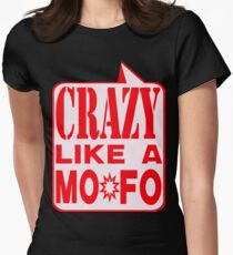 CRAZY MOFO Women's Fitted T-Shirt