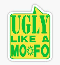 UGLY MOFO Sticker