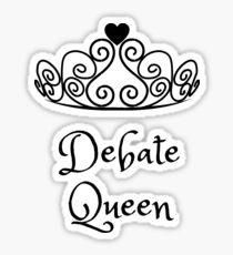 Debate Queen Sticker