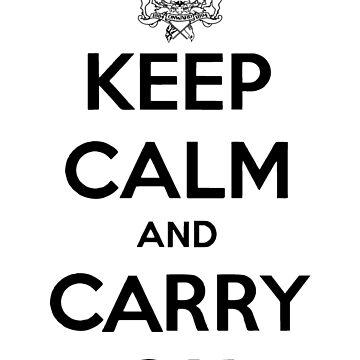 Keep Calm Carry On Calgary Black by bookermorgan