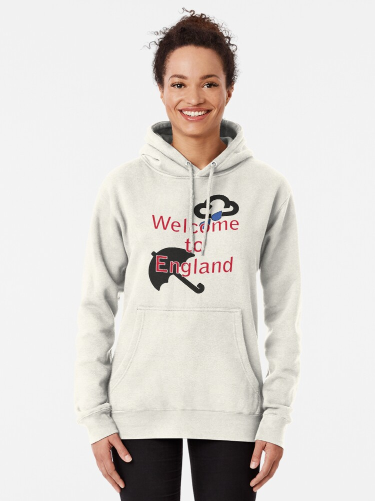 Alternate view of Welcome to England! Pullover Hoodie
