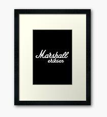 """Marshall Ericksen """"How I met your mother?"""" Framed Print"""