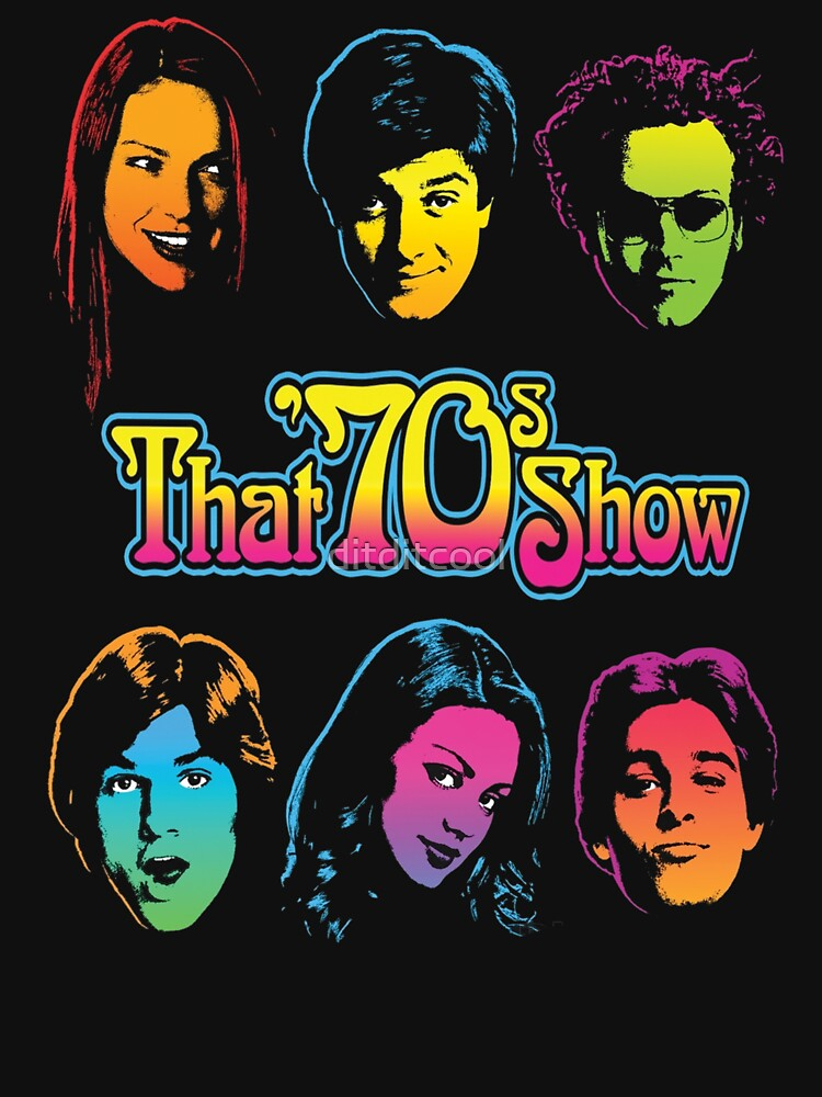 That 70s Show by ditditcool