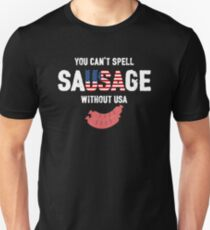 You Can't Spell Sausage Without USA Shirt Unisex T-Shirt