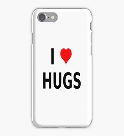I LOVE HUGS T-SHIRTS MUGS LEGGINGS DUVET COVERS ETC iPhone Case/Skin