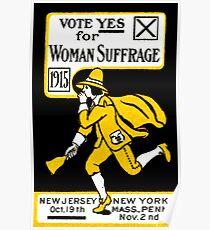 1915 Abstimmung Ja über Womans Wahlrecht Poster