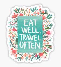 Eat Well, Travel Often – Bouquet Sticker