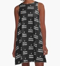 Passive Listener A-Line Dress