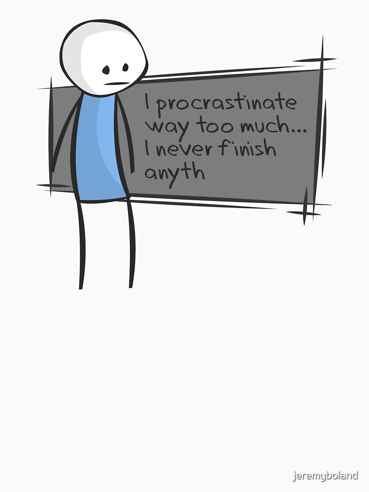 Procrastination by jeremyboland