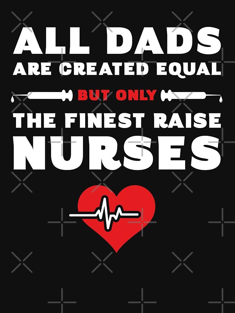 Nurse Father's Day Shirt by trendingorigins